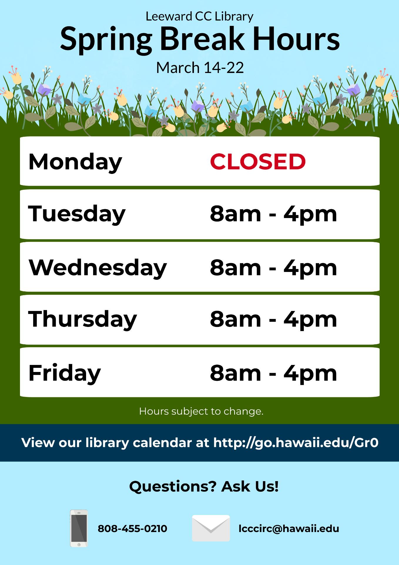 Library Hours - Spring Break 2020