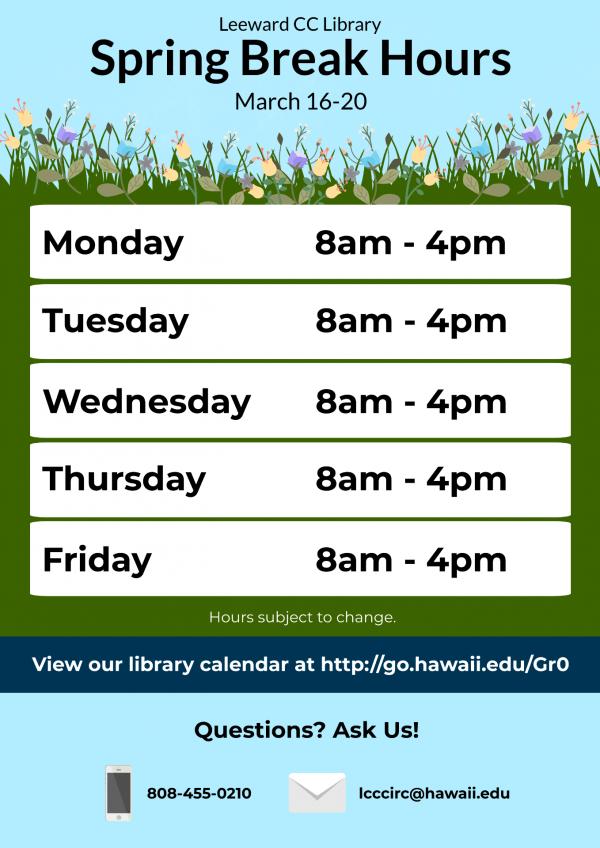 Leeward Library Spring Break Hours: Revised