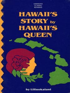 Hawaii's Story By Hawaii's Queen book cover