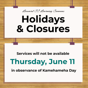 Kamehameha Day June 11 2020 Closure